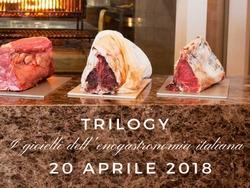 Trilogy, i gioielli dell'enogastronomia italiana